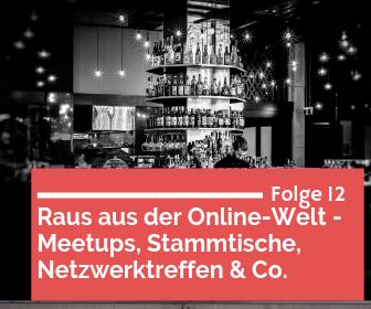 Meetups, Stammtische, Netzwerktreffen